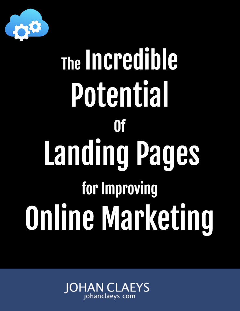The Incredible Potential of Landing Pages for Improving Online Marketing